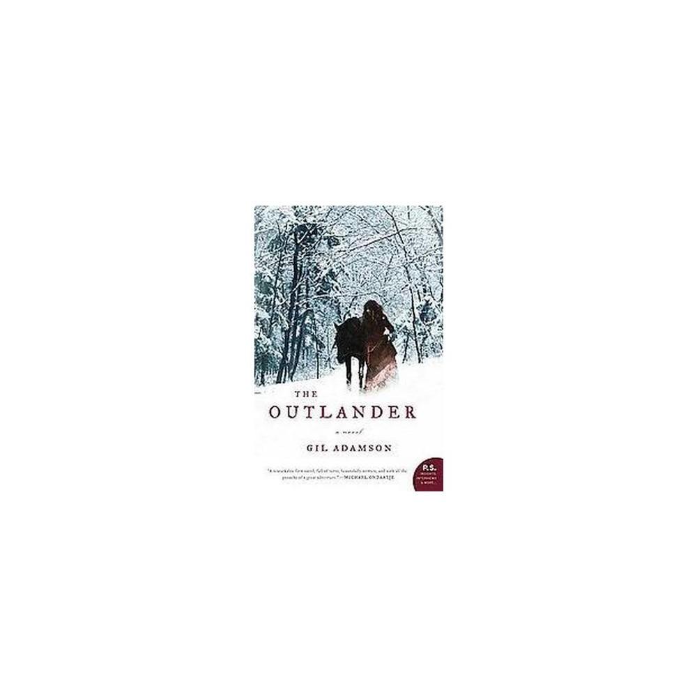 Outlander (Reprint) (Paperback) (Gil Adamson)