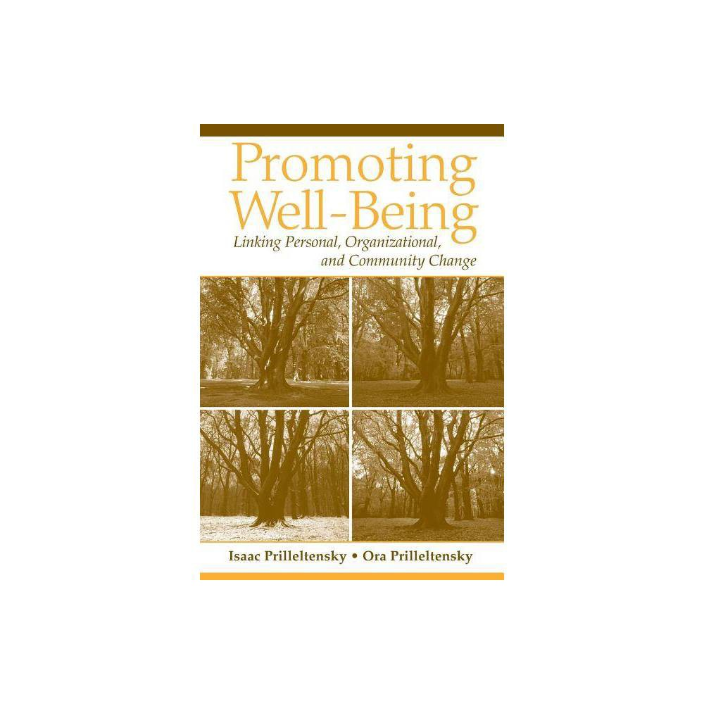 Promoting Well Being By Isaac Prilleltensky Ora Prilleltensky Paperback