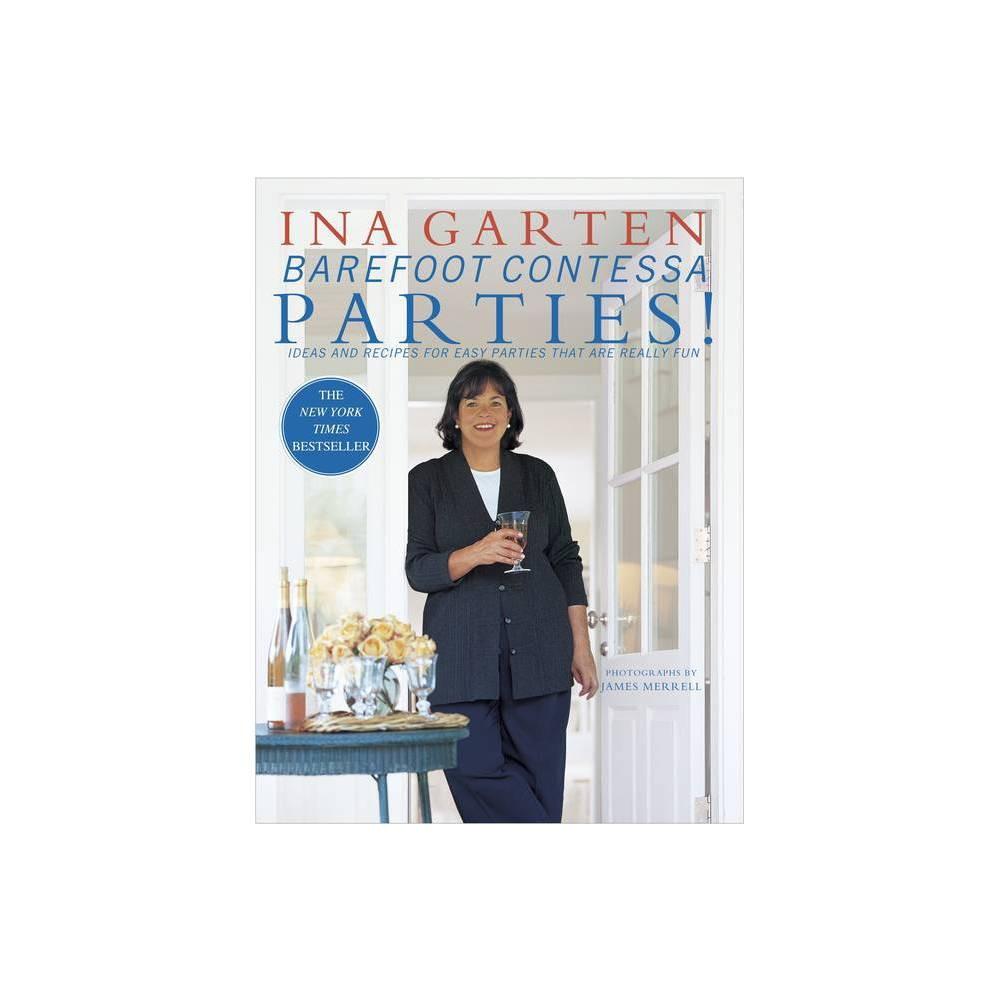 Barefoot Contessa Parties By Ina Garten Hardcover