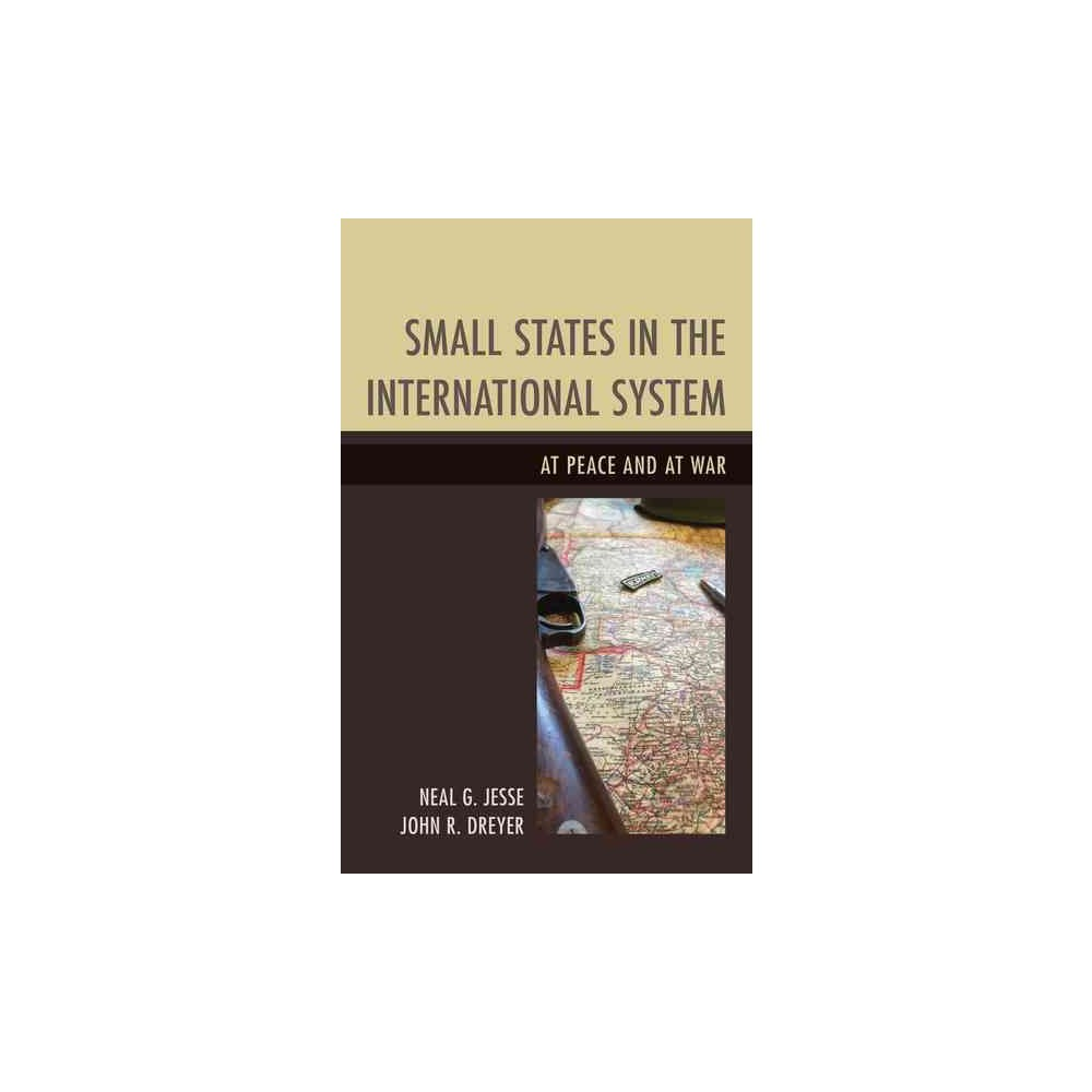 Small States in the International System : At Peace and at War - Reprint (Paperback)