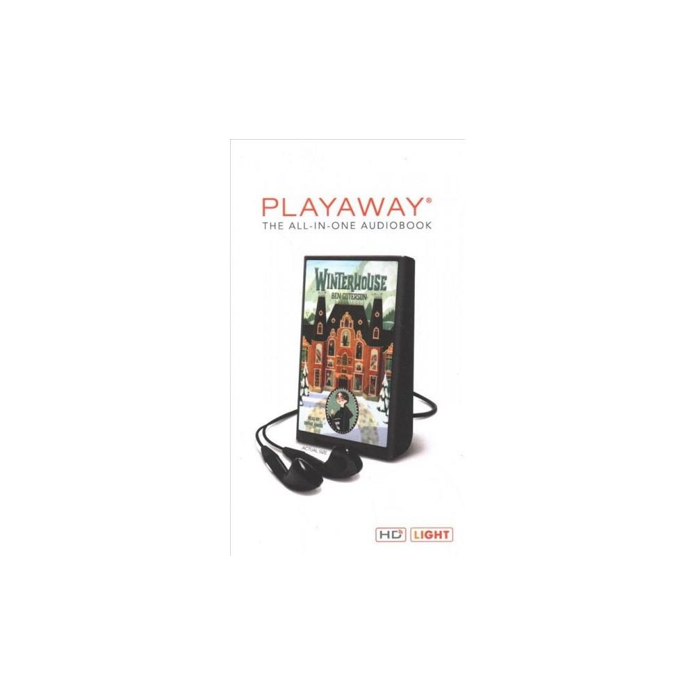 Winterhouse : Library Edition - Unabridged by Ben Guterson (Pre-Loaded Audio Player)