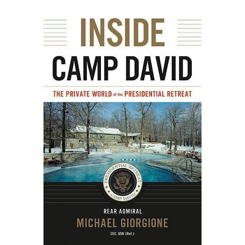 Inside Camp David - by  Michael Giorgione (Hardcover) - image 1 of 1