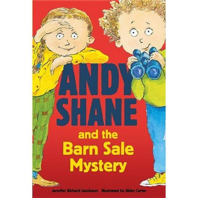 Andy Shane and the Barn Sale Mystery - by  Jennifer Richard Jacobson (Paperback)