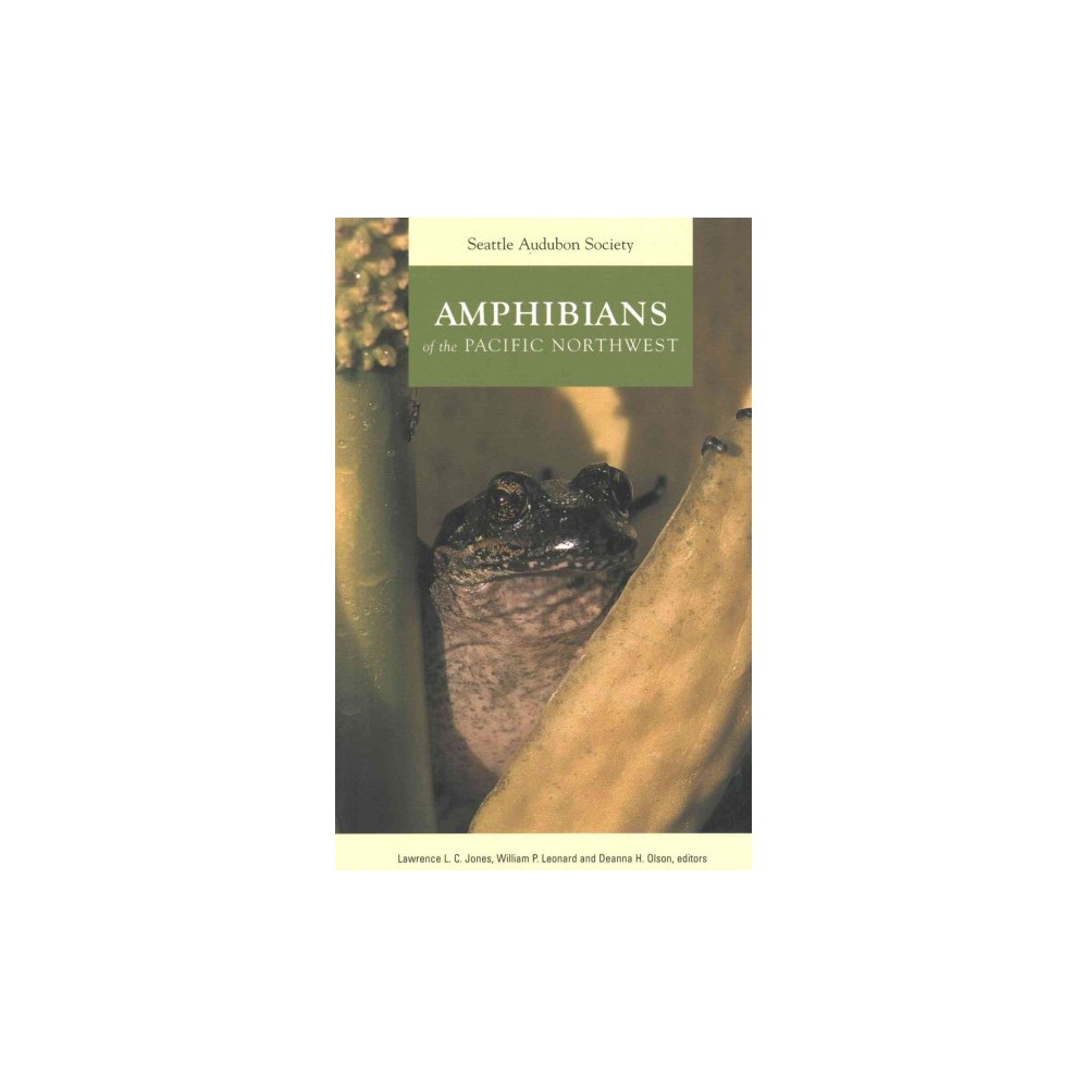 Amphibians of the Pacific Northwest (Paperback)