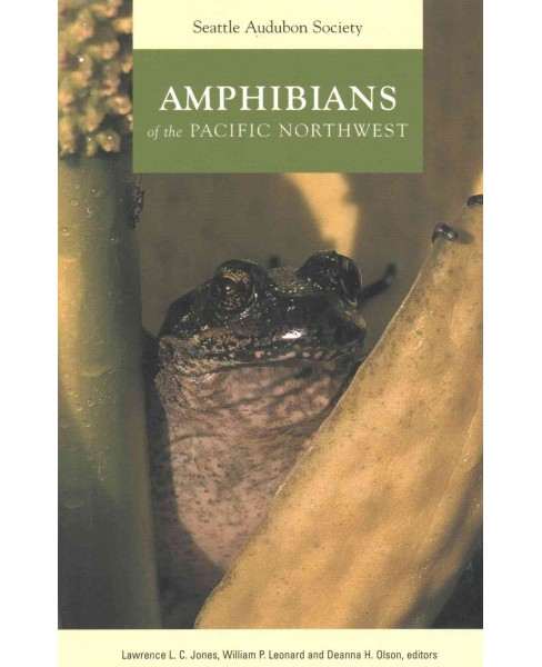 Amphibians of the Pacific Northwest (Paperback) - image 1 of 1