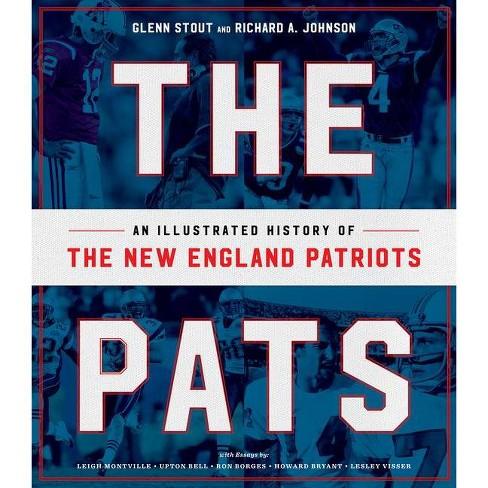 The Pats - by  Glenn Stout & Richard A Johnson (Hardcover) - image 1 of 1