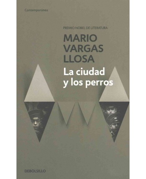 La ciudad y los perros/ The Time of the Hero (Paperback) (Mario Vargas Llosa) - image 1 of 1