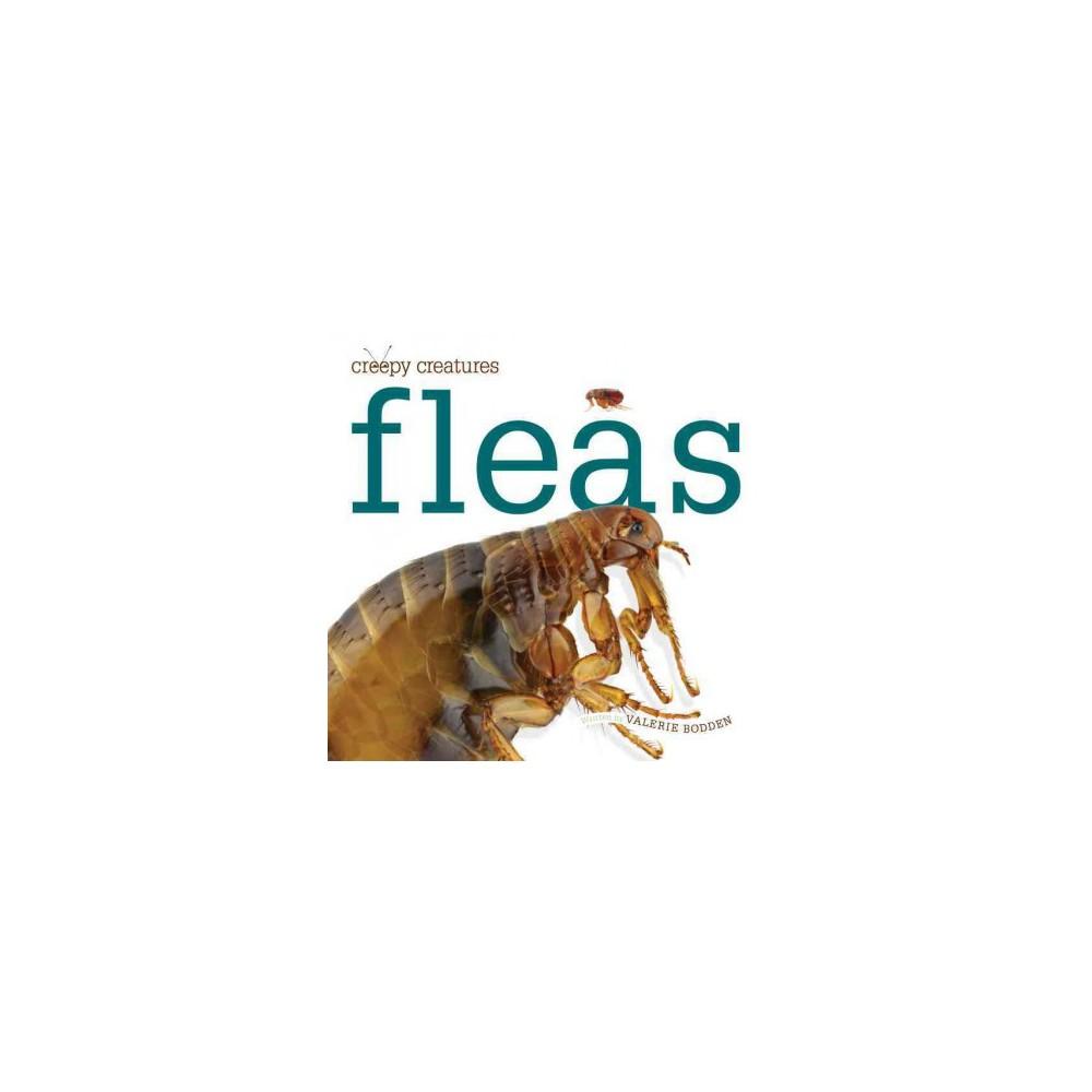 Fleas ( Creepy Creatures) (Paperback)