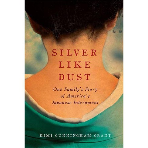 Silver Like Dust - by  Kimi Cunningham Grant (Hardcover) - image 1 of 1