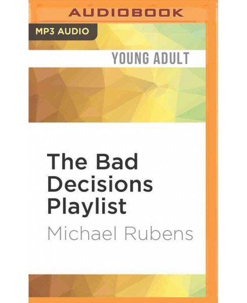 Bad Decisions Playlist (MP3-CD) (Michael Rubens) - image 1 of 1