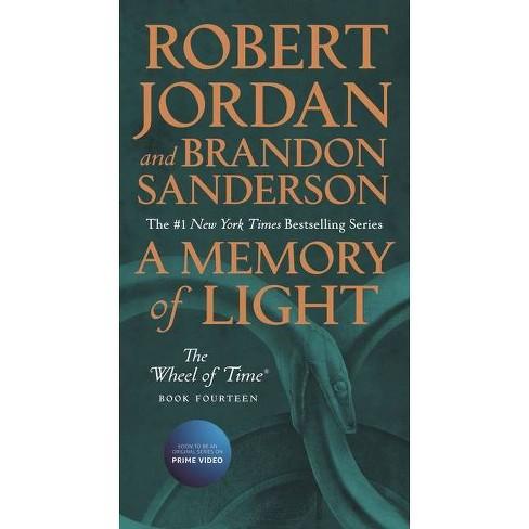A Memory of Light - (Wheel of Time) by  Robert Jordan & Brandon Sanderson (Paperback) - image 1 of 1