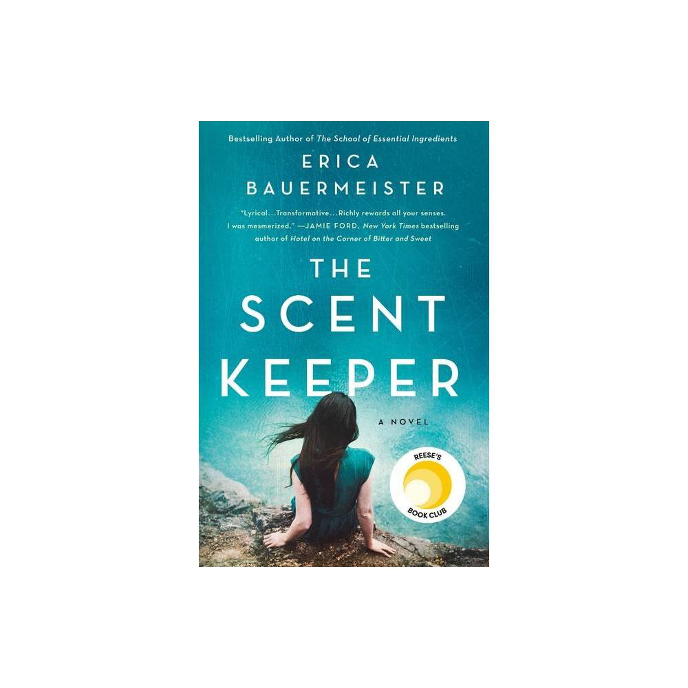 The Scent Keeper By Erica Bauermeister Paperback