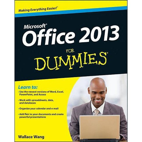Office 2013 for Dummies - (For Dummies) by  Wallace Wang (Paperback) - image 1 of 1