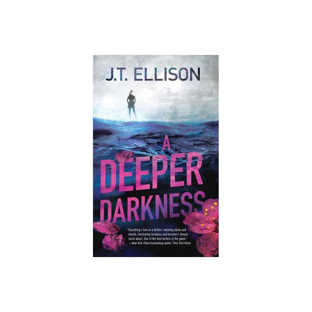 A Deeper Darkness Samantha Owens Novels By J T Ellison Paperback