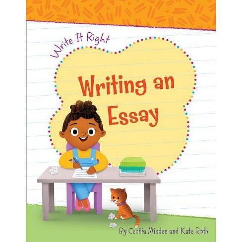 Writing an Essay - (Write It Right) by  Cecilia Minden (Paperback) - image 1 of 1