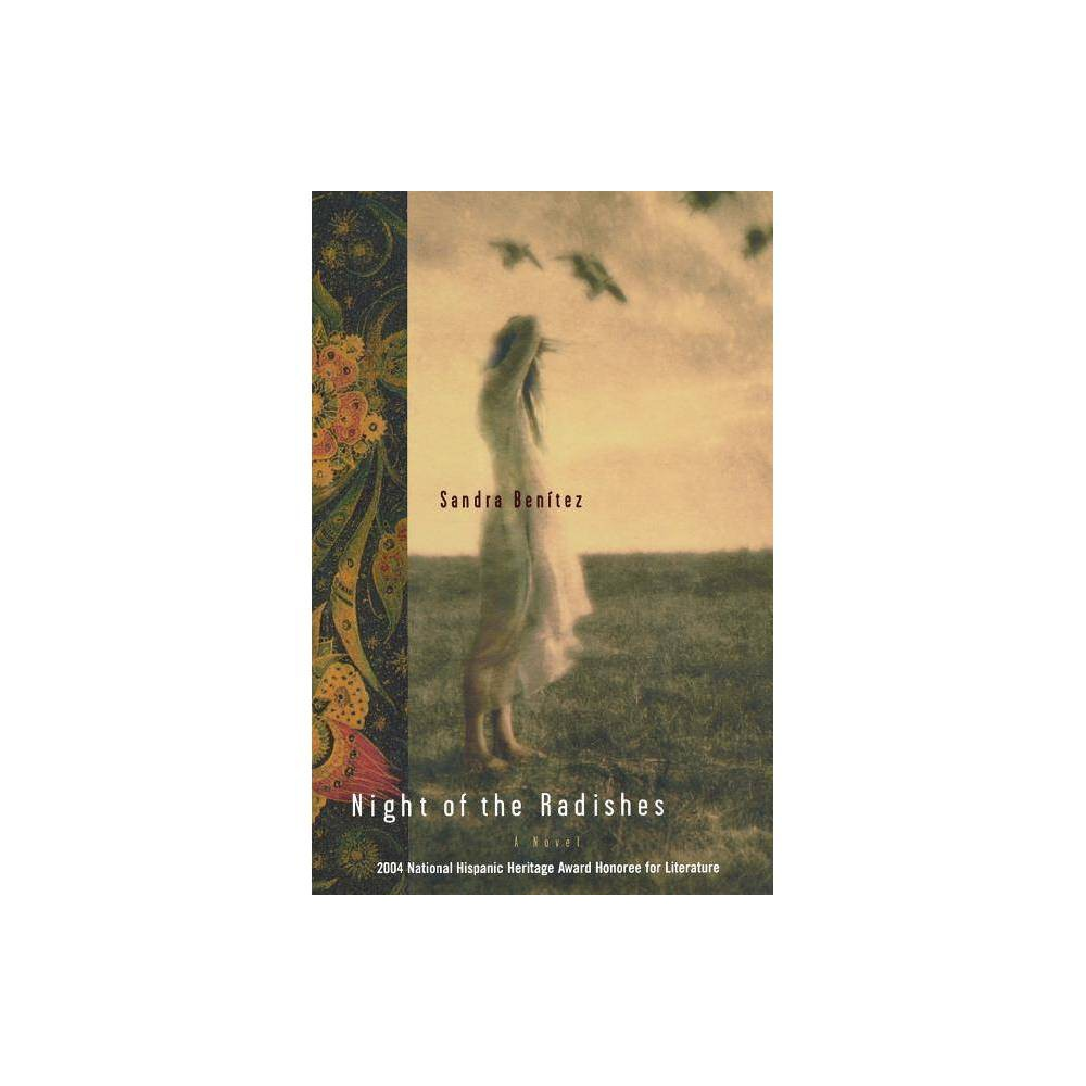 Night Of The Radishes By Sandra Benitez Kenneth Oppel Paperback