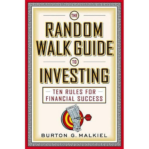 The Random Walk Guide to Investing - by  Burton G Malkiel (Paperback) - image 1 of 1