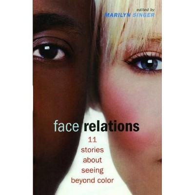 Face Relations - by  Marilyn Singer (Paperback)