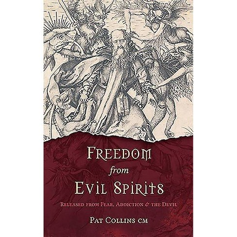 Freedom from Evil Spirits - by  Pat Collins (Paperback) - image 1 of 1
