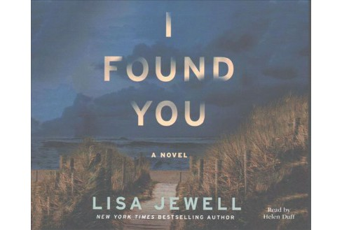 I Found You -  Unabridged by Lisa Jewell (CD/Spoken Word) - image 1 of 1