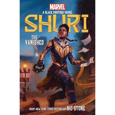 The Vanished (Shuri: A Black Panther Novel #2), 2 - by  Nic Stone (Hardcover)