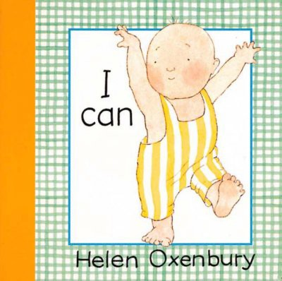 I Can - (Baby Beginner Board Books)by Helen Oxenbury (Board Book)