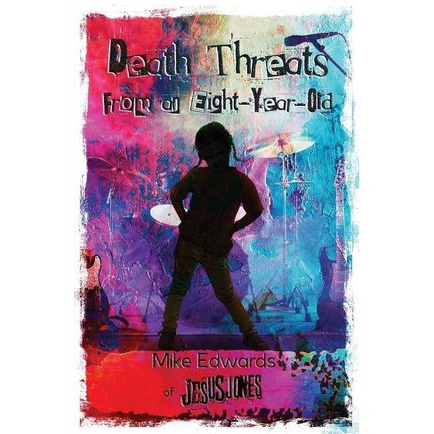 Death Threats from an Eight-Year-Old - by  Mike Edwards (Paperback) - image 1 of 1