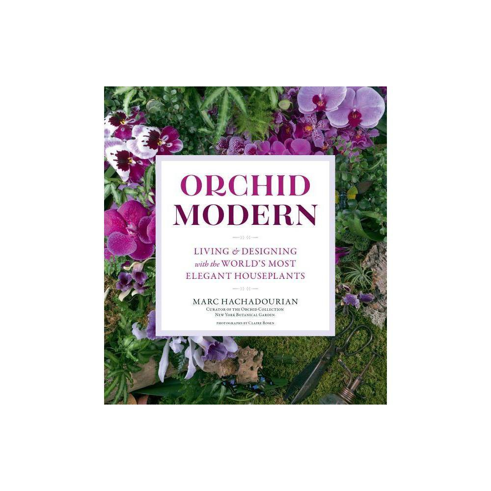 Orchid Modern By Marc Hachadourian Paperback