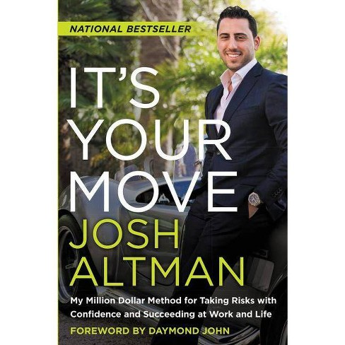 It's Your Move - by  Josh Altman (Paperback) - image 1 of 1