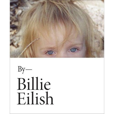Billie Eilish - (Hardcover)
