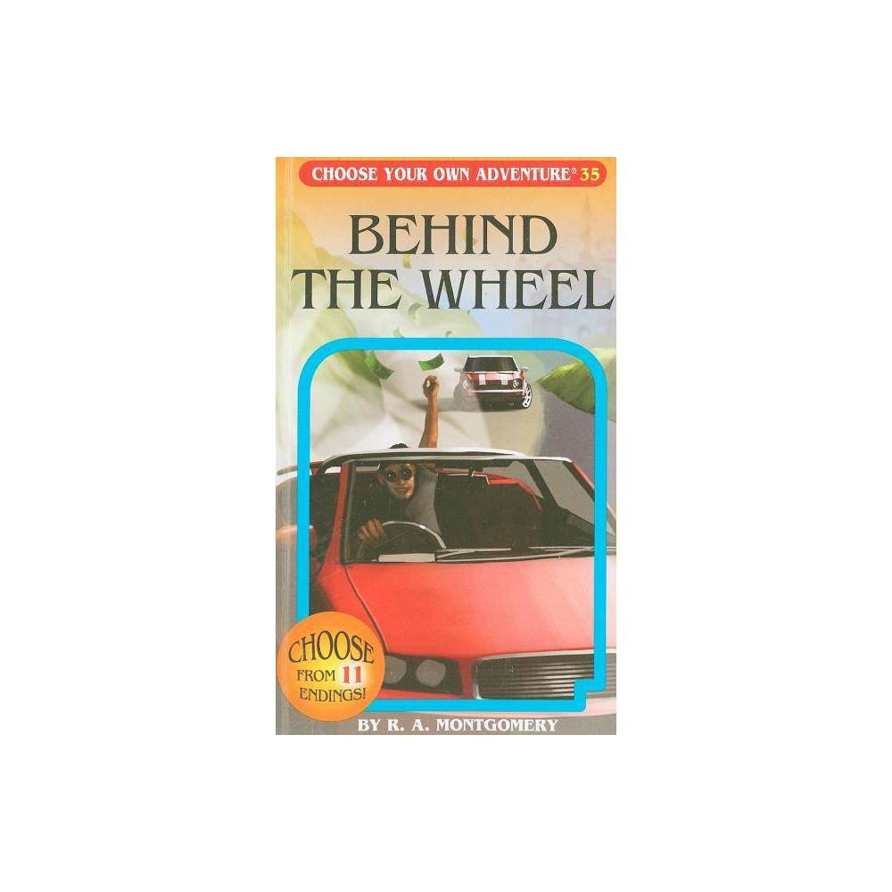 Behind The Wheel Choose Your Own Adventure By R A Montgomery Paperback