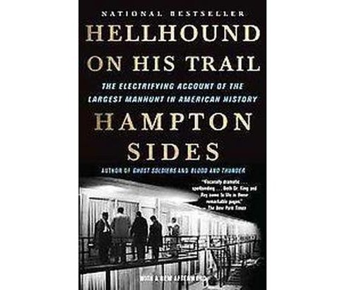 Hellhound on His Trail : The Electrifying Account of the Largest Manhunt in American History (Reprint) - image 1 of 1