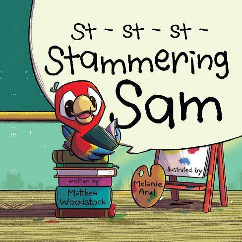 Stammering Sam - by  Matthew Woodstock (Paperback) - image 1 of 1