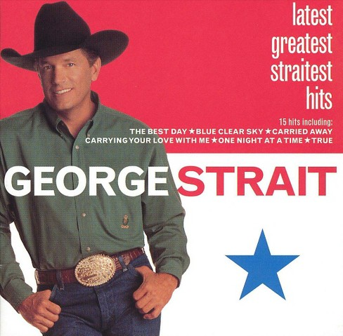 George strait - Latest greatest straitest hits (CD) - image 1 of 3