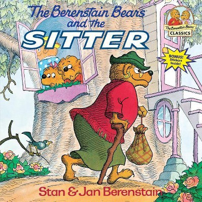 The Berenstain Bears and the Sitter - (First Time Books(r))by Stan Berenstain & Jan Berenstain (Paperback)