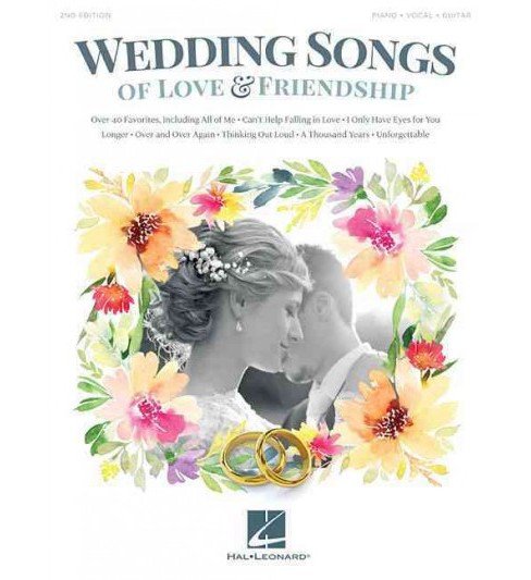 Wedding Songs of Love & Friendship : Piano - Vocal - Guitar (Paperback) - image 1 of 1