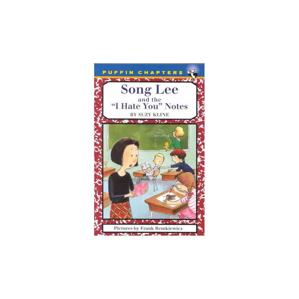 Song Lee and the I Hate You Notes ( Song Lee) (Reprint) (Paperback)
