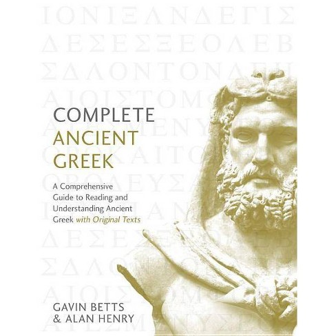 Complete Ancient Greek - (Complete Language Courses) by  Gavin Betts (Paperback) - image 1 of 1