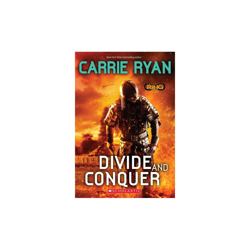 Divide and Conquer ( Infinity Ring) (Reprint) (Paperback)