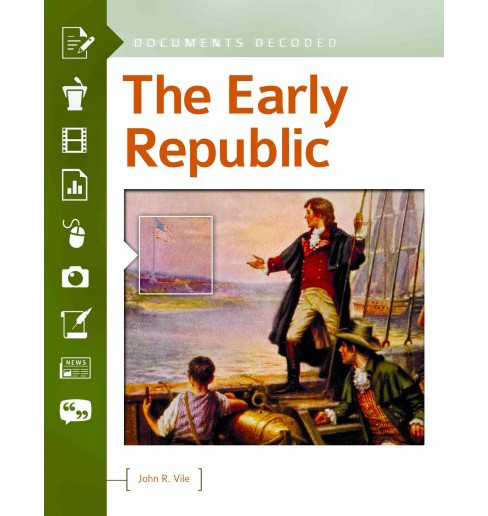 Early Republic (Hardcover) (John R. Vile) - image 1 of 1