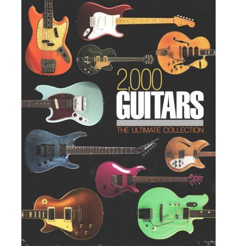 2,000 Guitars : The Ultimate Collection (Hardcover) (Tony Bacon) - image 1 of 1