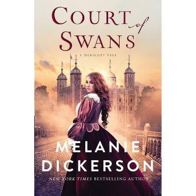 Court of Swans - (A Dericott Tale) by  Melanie Dickerson (Hardcover)