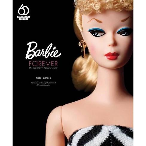 Barbie Forever - by  Robin Gerber (Hardcover) - image 1 of 1