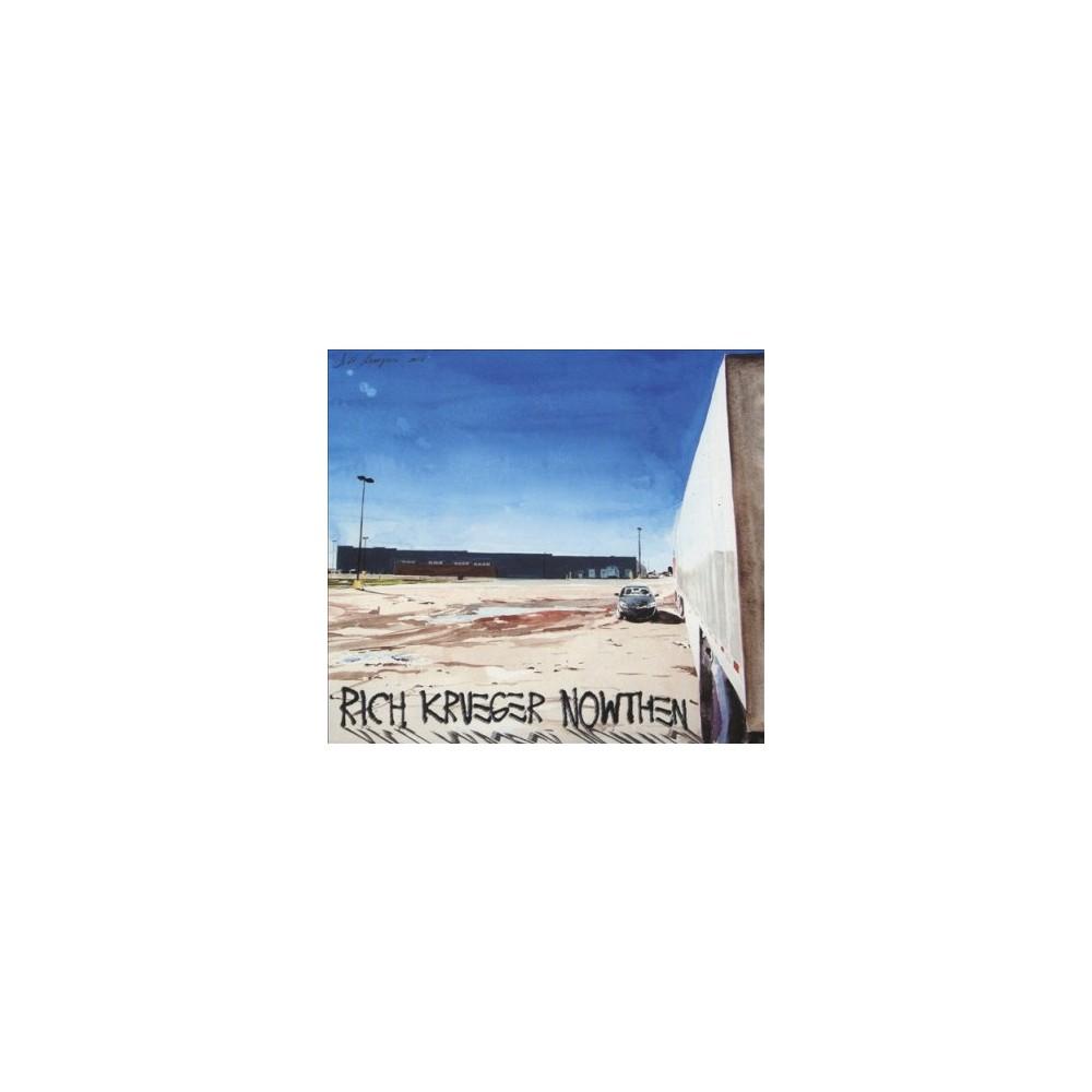 Rich Krueger - Nowthen (CD)