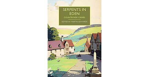 Serpents in Eden : Countryside Crimes (Paperback) - image 1 of 1