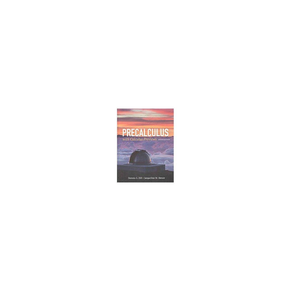 Precalculus With Calculus Previews (Hardcover) (Dennis G. Zill & Jacqueline M. Dewar)