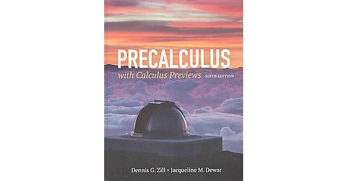 Precalculus With Calculus Previews (Hardcover) (Dennis G. Zill & Jacqueline M. Dewar) - image 1 of 1
