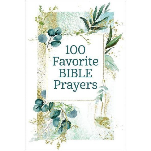 100 Favorite Bible Prayers - by  Thomas Nelson Gift Books (Hardcover) - image 1 of 1