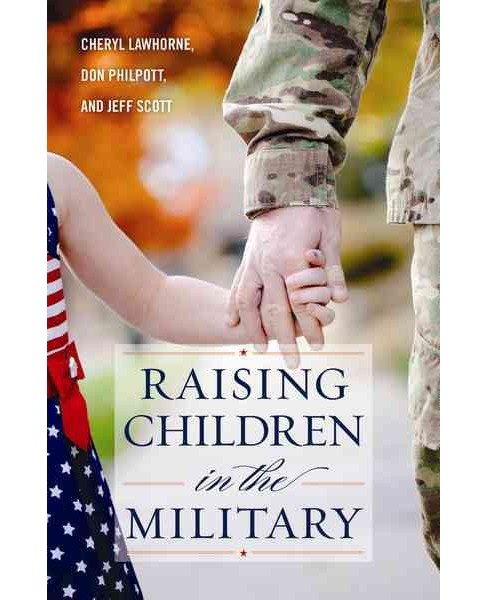 Raising Children in the Military (Reprint) (Paperback) (Cheryl Lawhorne) - image 1 of 1