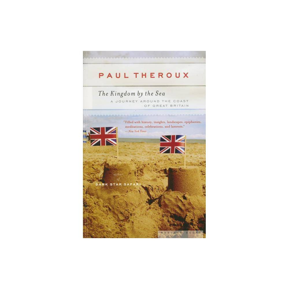 The Kingdom By The Sea By Paul Theroux Paperback